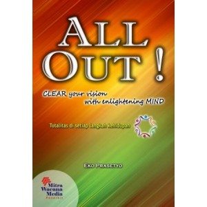 All Out ! Clear Your Vision With Enlinghtening Mind