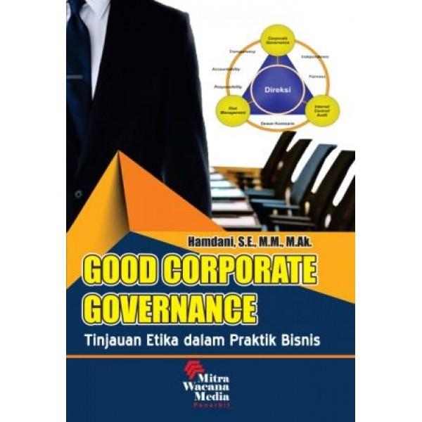 Good Corporate Governance (Tinjauan Etik dalam Bisnis)