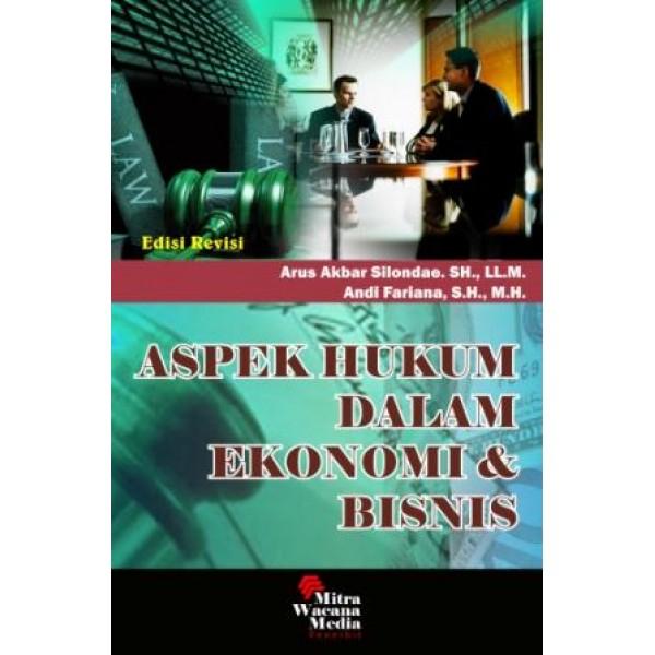 Aspek Hukum Dalam Ekonomi dan Bisnis Edisi Revisi