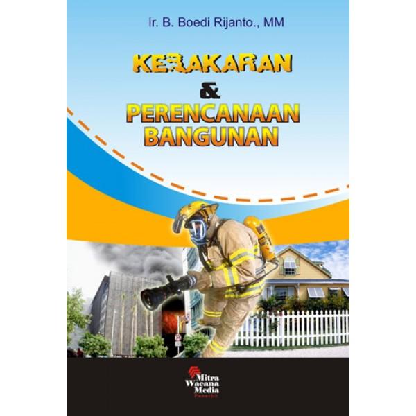 Kebakaran Dan Perencanaan Bangunan